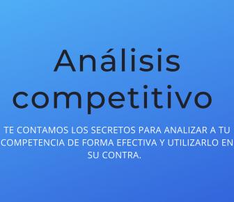 Análisis competitivo estratégico empresarial